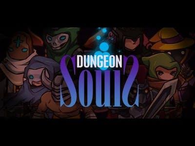 "Dungeon Souls: SparkleStar Let's Play - Part 2 ""Sparkle Domination"""