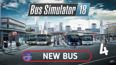 Bus Simulator 18 l New Bus l Episode 4
