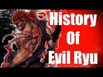History Of Evil Ryu Street Fighter V