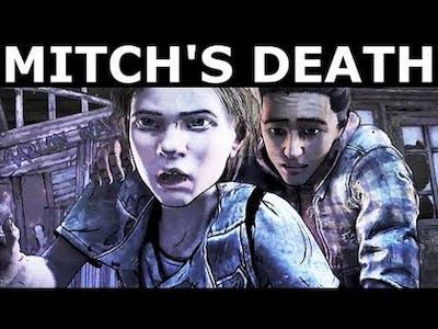 Mitch's Death - The Walking Dead Final Season 4 Episode 2 (Telltale Series)