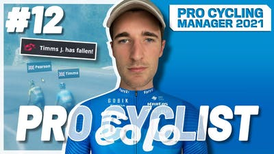 CRASH HAPPY? 💥 - #12: Pro Cycling Manager 2021 / Pro Cyclist