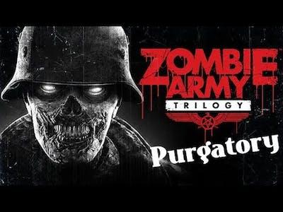 Zombie Army Trilogy - Purgatory