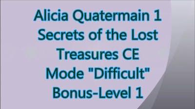 Alicia Quatermain: Secrets of the Lost Treasures CE Bonus-Level 1