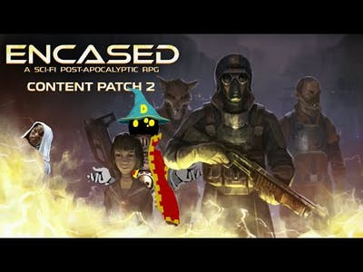 Encased a sci fi post apocalyptic RPG S2 #26 The kaleidoscop project new content