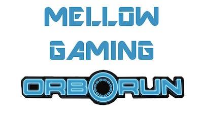 Orborun - Mellow Gaming