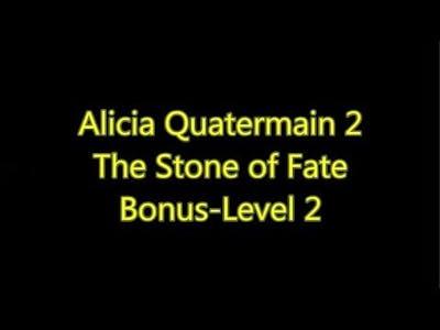 Alicia Quatermain and the Stone Of Fate Bonus-Level 2