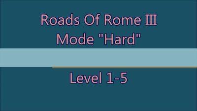 Roads Of Rome 3 Level 1-5