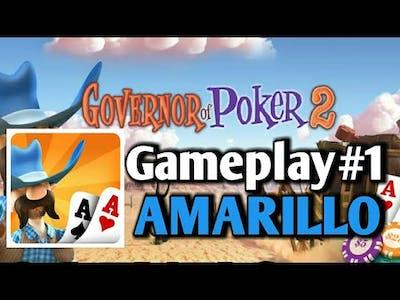 Governor of Poker 2 | Gameplay#1- Amarillo