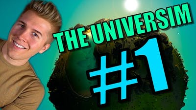 CIVILIZATION GOD GAME! | The Universim [Gameplay Part 1] Let's Play: Ep 1
