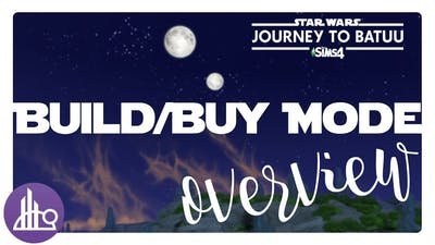 The Sims 4 Starwars: Journey to Batuu Game Pack | Build and Buy Mode Overview