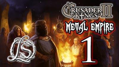 Crusader Kings 2: Monks and Mystics - METAL EMPIRE - 1