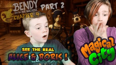 The REAL Alice and Boris! - Bendy and the Ink Machine Gameplay - Part 2