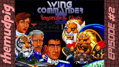 Wing Commander 2: Special Operations 1 EP# 2