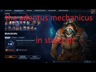 the adeptus mechanicus in starcraft