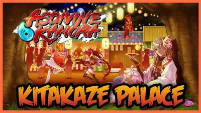 Asdivine Kamura | Kitakaze Palace (Expert)