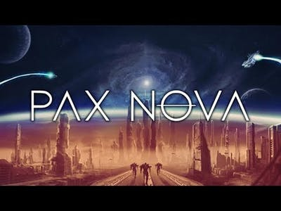 """Exclusive First Look into New 4x Strategy Game """"Pax Nova"""""""