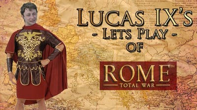 Let's Play: Rome Total War: Barbarian Invasion