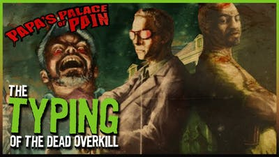 Typing of the Dead: OVERKILL - Part 1 | Bone and Barb Type Through OVERKILL 🎃