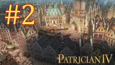 Let's Play Patrician IV - Episode II - World Trade Domination