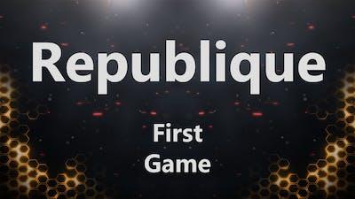 FR Republique - First Game