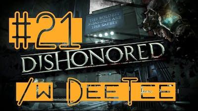 We broke the game! :3  - Dishonored 21