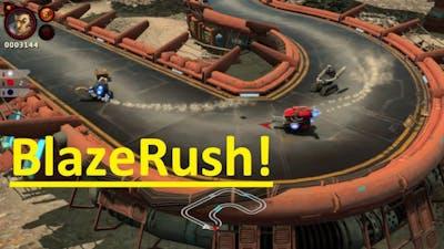 BlazeRush | Part  1