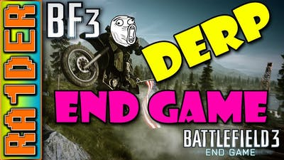 ☼ Battlefield 3 End Game DLC Retardness (The Fail Troll Strikes Back)