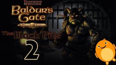 Baldur's Gate Enhanced Edition - The Black Pits - Part 2