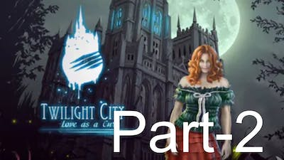 Twilight City: Love as a Cure||Game Play Without Commentary||Part-2||Yak Tamil|YT||