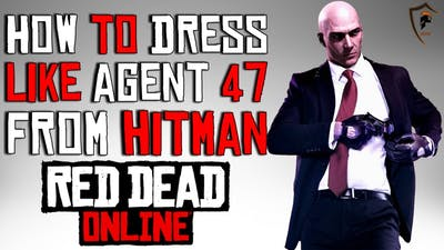 Agent 47 (Hitman) Outfit Guide - Red Dead Online