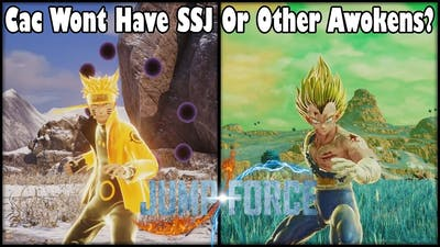 Jump Force CACs Wont Have Super Saiyan Or Other Transformations?