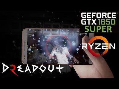 DreadOut 2   GTX 1650 Super   Performance Test