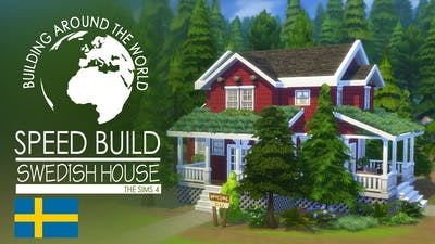 The Sims 4 - Speed Build - Swedish House (Around the world)