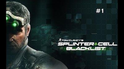 Tom Clancy's Splinter Cell: Blacklist Gameplay Part 1