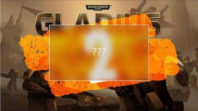 "Warhammer 40k Gladius PVP, ""Gladius 2 Announcement!?!"""