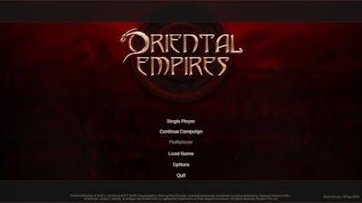 Oriental Empires Gameplay: Episode 1