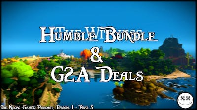 Humble Bundle & G2A Deal March Update | The NGP: Episode 1 | Part 5