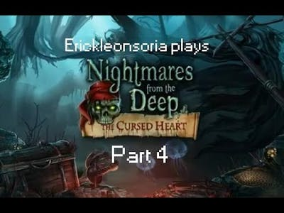 Nightmare from the Deep 1 The cursed Heart: part 4: Boom goes the canon