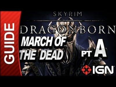 Skyrim Dragonborn DLC Walkthrough: March of the Dead Part A