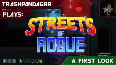 Streets of Rogue [Alpha Game play]