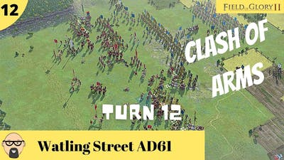 Field of Glory II PC - Battle of Watling Street AD61 - (Ep 12) - Keeping the Romans at bay