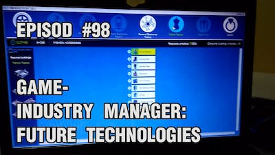 Episod #98- Game- Industry Manager: Future Technologies