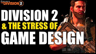 The Division 2 - Game Design, Player Expectations and Challenges?