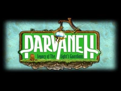 Parvaneh: Legacy of the Light's Guardians (PC/2016)   INDIE   STEAM   Die Welt von Naria