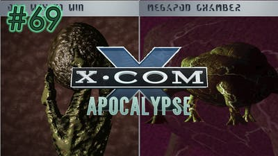 Collapsing the Megapod Chamber - Part 69 - X-COM Apocalypse