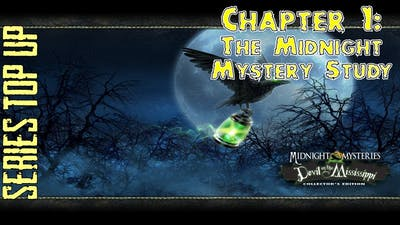 Let's Play - Midnight Mysteries 3 - Devil on the Mississippi - Chapter 1 - Midnight Mystery Study