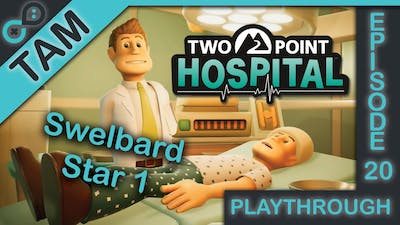 Two Point Hospital Campaign | Swelbard Star 1
