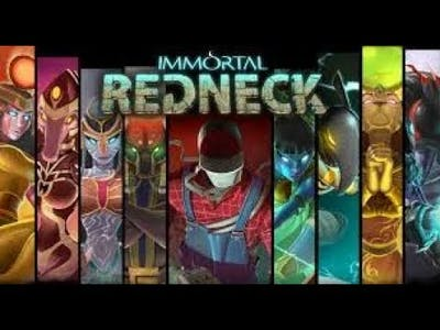 Immortal Rednecks