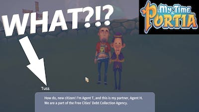 DEBT COLLECTORS?!?!? WUT?? -My Time at Portia Gameplay-