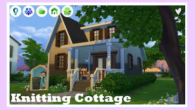 [NO CC ● NIFTY KNITTING] Knitting Cottage | The Sims 4: Speed build